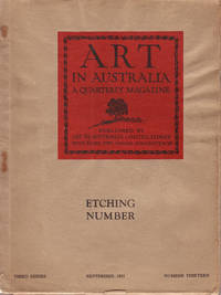 image of Art in Australia. A Quarterly Magazine. Third Series. Number Thirteen - Etching Number
