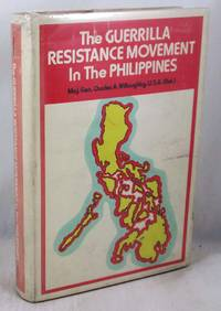 image of The Guerrilla Resistance Movement In The Philippines: 1941-1945