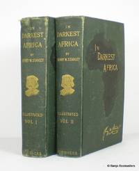 In Darkest Africa or the Quest  Rescue  and Retreat of Emin Governor of Equatoria   2 Volume Set