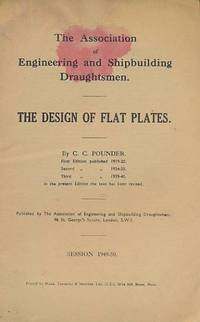 The Design of Flat Plates: The Association of Engineering and Shipbuilding Draughtsmen