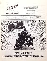 ACT UP / Los Angeles: Newsletter of the Aids Coalition to Unleash Power / Los Angeles, vol. 1, #3, April/May 1988