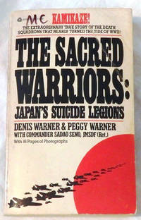 The Sacred Warriors: Japan's Suicide Legions