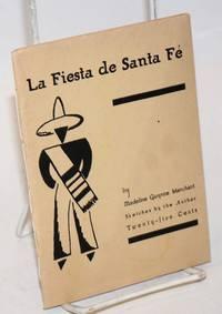 La Fiesta de Santa Fe. Sketches by the Author. Twenty-five Cents