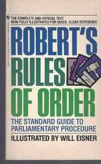 Robert's Rules Of Order: The Standard Guide To Parliamentary Procedure by  Will Eisner  - Paperback  - 1986  - from Bytown Bookery (SKU: 21820)
