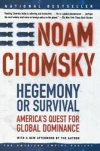 image of Hegemony or Survival: America's Quest for Global Dominance (American Empire Project)