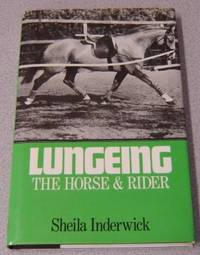 Lungeing The Horse And Rider
