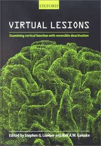 Virtual Lesions: Examining Cortical Function with Reversible Deactivation