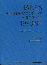 Jane's All the World's Aircraft 1993-94 by  Mark (ed) Lambert - Hardcover - 84th edition - 1993 - from Barbarossa Books Ltd. and Biblio.com