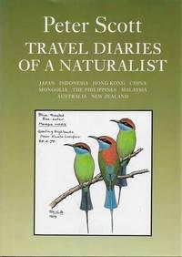 Travel Diaries of a Naturalist III: Japan Indonesia Hong King China Mongolia The Philippines Malaysia Australia New Zealand