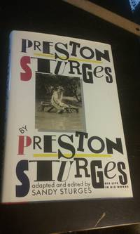 Preston Sturges, His Life in His Words