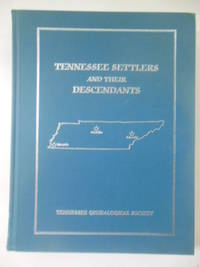 Tennessee Settlers and Their Descendants