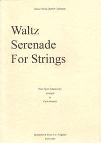 Waltz Serenade for Strings arranged for String Quartet