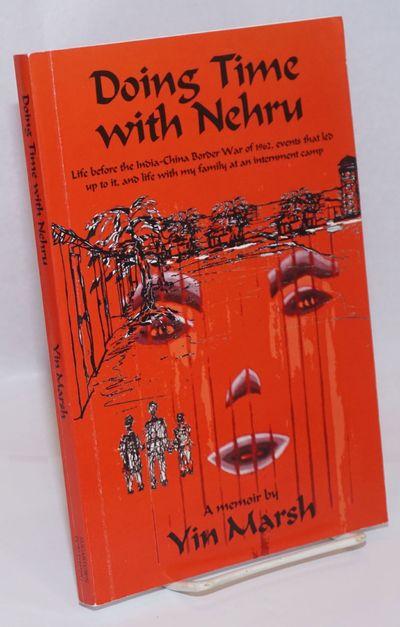 Crockett, CA: Sugartown Pub, 2012. xxi, 140 pages, very good paperback. Memoir by the India-born aut...