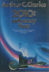 2010: ODYSSEY TWO by Clarke, Arthur C - 1982.