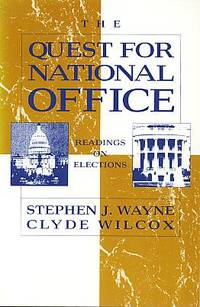 The Quest for national office: readings on elections