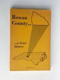Rowan County : A Brief History