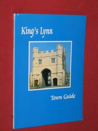 King's Lynn Town Guide (Sixth Edition)