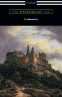 Frankenstein by Mary Wollstonecraft Shelley - Paperback - 2015-04-07 - from Books Express (SKU: 1420951564n)