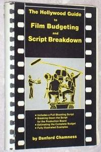 The Hollywood Guide to Film Budgeting and Script Breakdown