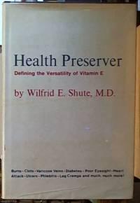 image of Health Preserver: Defining the Versatility of Vitamin E