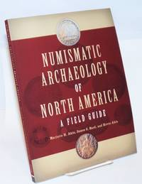 Numismatic archaeology of North America: a field guide