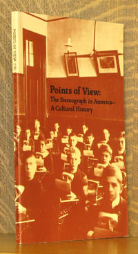 Points of View: The Stereograph in America - A Cultural History