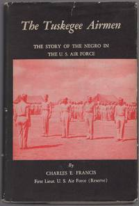 image of The Tuskegee Airmen: The Story of the Negro in the U.S. Air Force