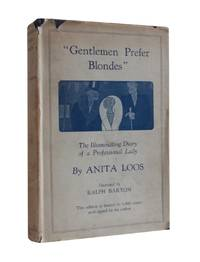 image of Gentlemen Prefer Blondes - One of 1000 Copies SIGNED by the Author in dust wrapper