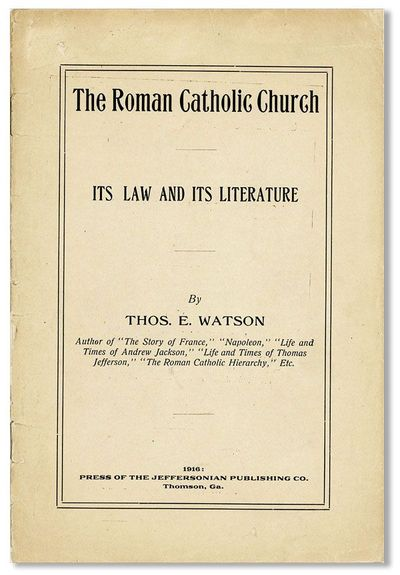 Thomson, GA: Press of the Jeffersonian, 1916. First Edition. Octavo. Staple-bound pamphlet; printed ...