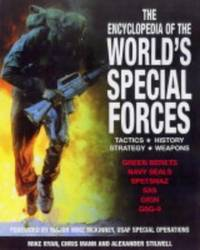 image of The Encyclopedia of the World's Special Forces: Tactics, History, Strategy, Weapons