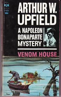 Venom House: A Napoleon Bonaparte Mystery by  Arthur Upfield - 1st Printing - 1963 - from John Thompson and Biblio.com