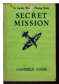 SECRET MISSION: A Lucky Terrell Flying Story, #3.