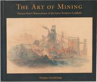 image of The Art of Mining: Thomas Hair's Watercolours of the Great Northern Coalfield