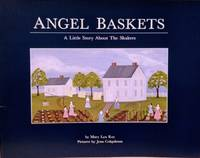 Angel Baskets:  A Little Story about the Shakers