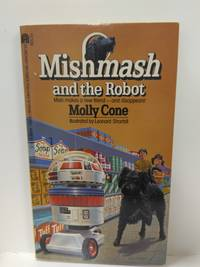 Mishmash and the Robot by Molly Cone - Paperback - 1982 - from Fleur Fine Books (SKU: 9780671440640)