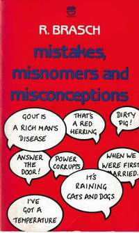Mistakes, Misnomers and Misconceptions