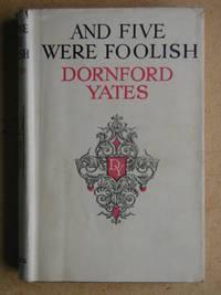 And Five Were Foolish.