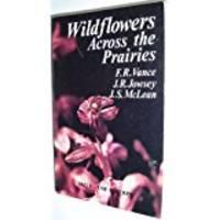 Wildflowers Across the Prairies