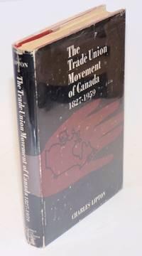 The trade union movement of Canada, 1827-1959