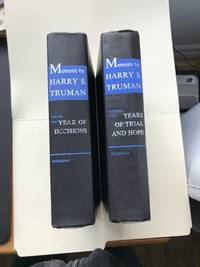MEMOIRS BY HARRY S. TRUMAN, TWO VOLUMES, YEAR OF DECISIONS AND YEARS OF TRIAL AND HOPE (VOL 1 INSCRIBED BY TRUMAN)