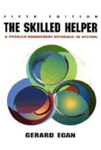 image of Skilled Helper: A Problem-Management Approach to Helping (Counseling)