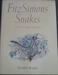 Fitzimons' Snakes of Southern Africa
