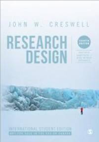 image of Research Design (International Student Edition): Qualitative, Quantitative, and Mixed Methods Approaches