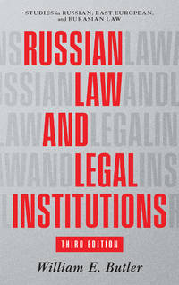 image of Russian Law and Legal Institutions, Third Edition. February 2021