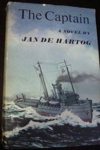 THE CAPTAIN BY JAN DE HARTOG HARDCOVER-1966-1ST EDITION-VERY GOOD CONDITION