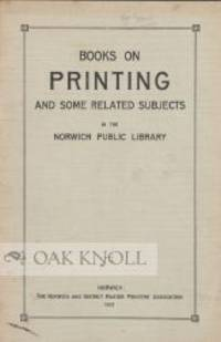 Norwich: Norwich and District Master Printers' Association, 1921. stiff paper wrappers. 8vo. stiff p...