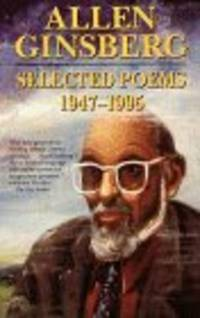 Selected Poems: 1947-1995 by Allen Ginsberg - Paperback - 1997-10 - from Oscar's Book Nook (SKU: 03325)