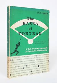 image of The Bases of Fortran: A Self-Training Approach to Computer Programming