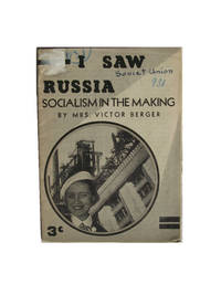 I Saw Russia. Socialism in the Making