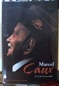 image of Marcel Caux ; A Life Unravelled